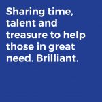 Sharing time, talent and treasure to help those in great need. Brilliant.